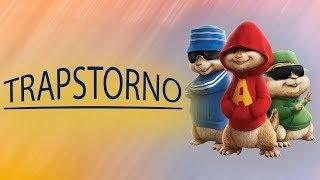 Trapstorno - Redimi2 [Alvin y Las Ardillas]