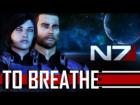 Mass Effect 3 - Reason to Breathe (Fan Tribute)