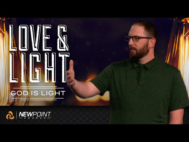 God is Light | Love & Light [ New Point Church ]