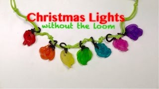 EASY Christmas Lights Charms WITHOUT Rainbow Loom