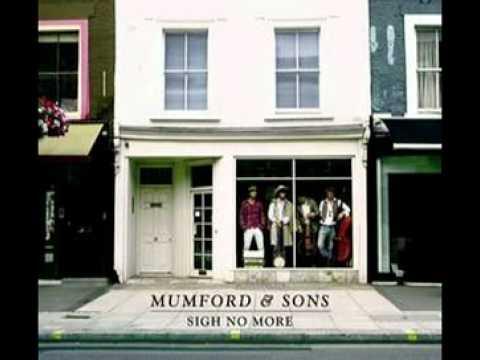 Mumford & Sons - Thistle and Weeds [With Lyrics]