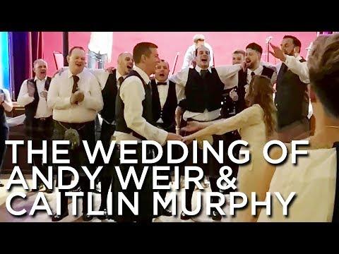 2019-06-13 Thru 2019-06-17 'The Wedding Of 'Mr. Andrew Weir' & 'Miss. Caitlin Murphy', Aboyne