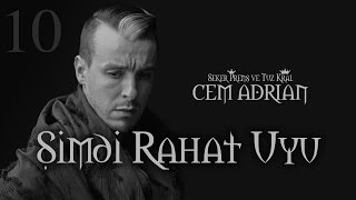 Cem Adrian - Şimdi Rahat Uyu (Official Audio)