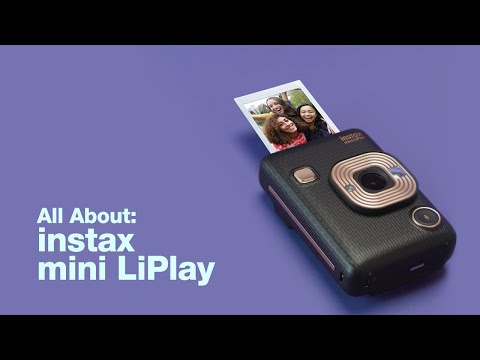 All About: instax mini LiPlay