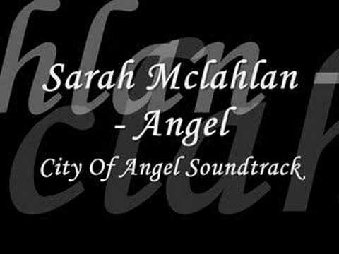 Sarah McLachlan  Angel City Of Angels Soundtrack