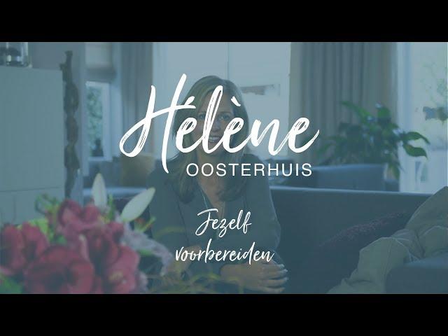 Hélène Oosterhuis - jezelf voorbereiden