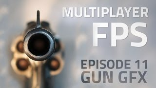 Making a Multiplayer FPS in Unity (E11. Gun GFX) - uNet Tutorial