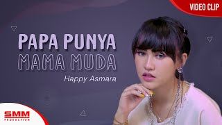 Happy Asmara - Papa Punya Mama Muda Mp3