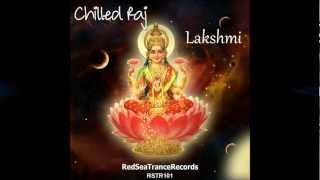 Chilled Raj   Lakshmi   Original Mix   RedSeaTranceRecords