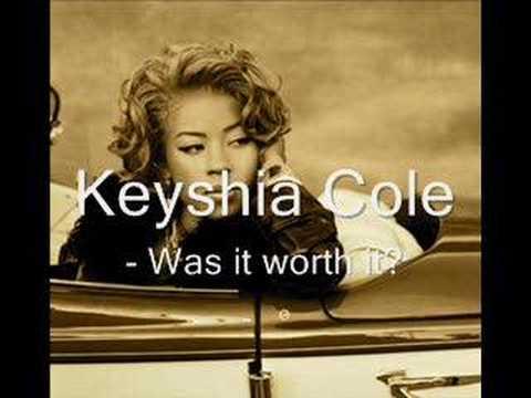 Keyshia Cole - Was It Worth It - YouTube
