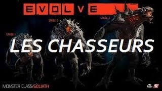 Evolve - Les chasseurs - gameplay FR 1080p