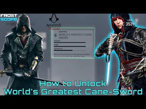 Assassin's Creed Syndicate How to Unlock World's Greatest Cane-Sword ( Level 10 Secret Item)