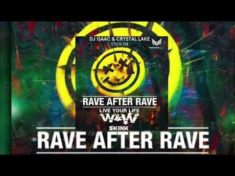 Riot Vs Never Say Goodbye Vs Rave After Rave Vs HBFS Vs Live Your Life