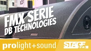 db technologies FMX Serie und Sub 900 | Prolight + Sound 2019