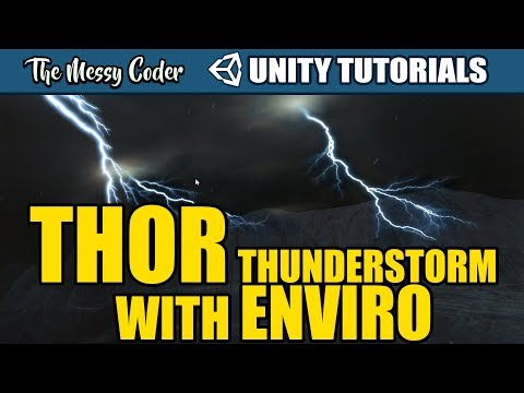 Unity Tutorial - Thor Thunderstorm with Enviro Weather