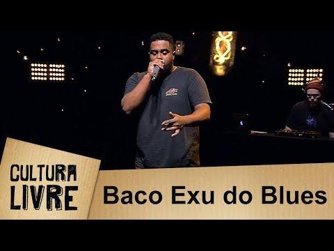 Cultura Livre | Baco Exu do Blues | 22/05/2018
