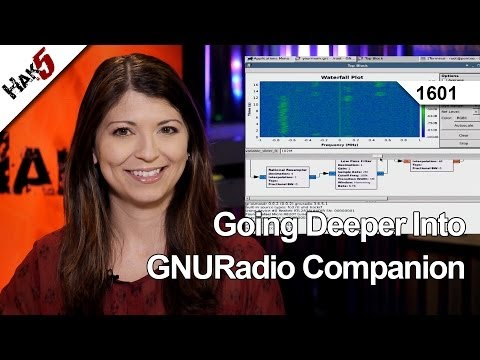 Going Deeper Into GNURadio Companion, Hak5 1601
