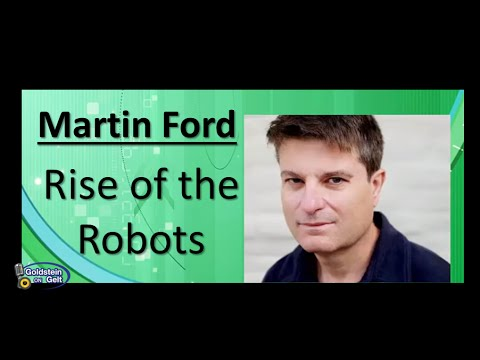 Martin Ford-Rise of the Robots-interview-Goldstein on Gelt