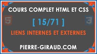 COURS COMPLET HTML ET CSS [15/71] - Liens internes et externes en HTML