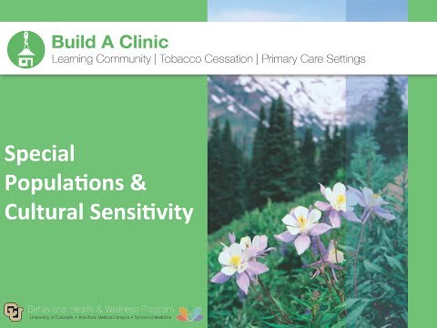 5. Build a Clinic: Special Populations & Cultural Sensivity