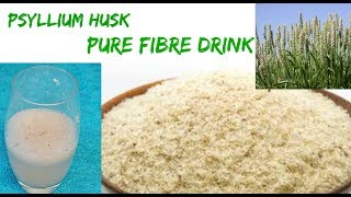 How to|| Psyllium Husk DRINK|| You will  Lose Weight and Improve your Overall Health ||Healthcare||