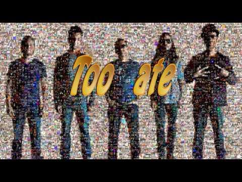 311 - Too Late (Lyric video) UHD