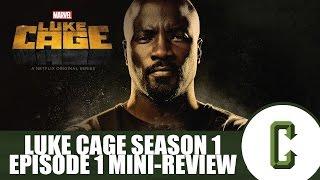 "Luke Cage Season 1 Episode 1 ""Moment of Truth"" Mini-Review"