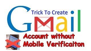 comment créer un compte gmail sans vérification de numéro de téléphone 2018 avec un truc plus simple