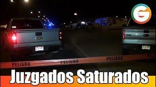 Juzgados saturados en Ciudad Juárez #Chihuahua