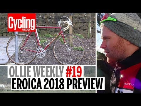 Ollie Weekly #19 | Eroica 2018 Preview | Cycling Weekly