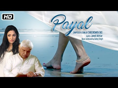 Payal | Official Full Video | Javed Akhtar...