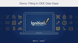 Ignition Demo: Filling In Oee Data Gaps