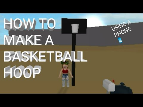 Building A Basketball Hoop In Bloxburg With A Phone