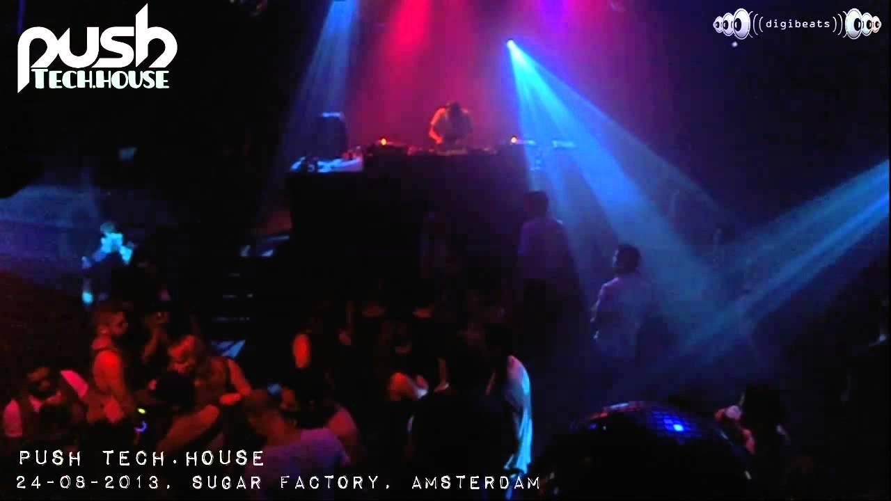 [24-08-2013] Push @ Sugar Factory, Amsterdam (part 1/4)