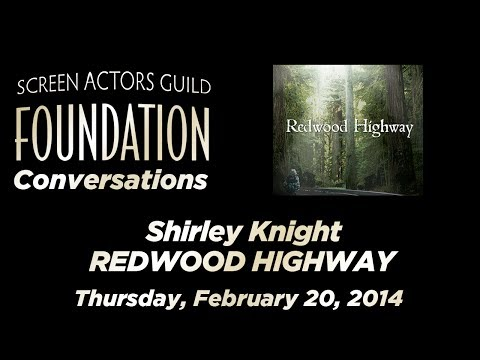 Conversations with Shirley Knight of REDWOOD HIGHWAY