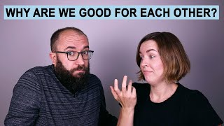 We Tried to Figure Out Why Our Relationship Works