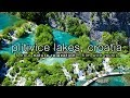 [HD]  Plitvice Lakes, Croatia 5HR Nature Relaxation Video w/ Instrumental Harp, Flute & Piano Music