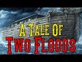 A Tale Of Two Floods