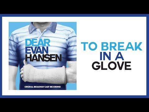 To Break In A Glove — Dear Evan Hansen (Lyric Video) [OBC]