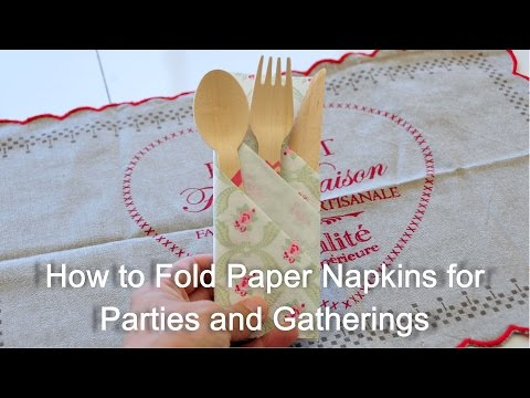 How to Fold Paper Napkin for Parties and Gatherings