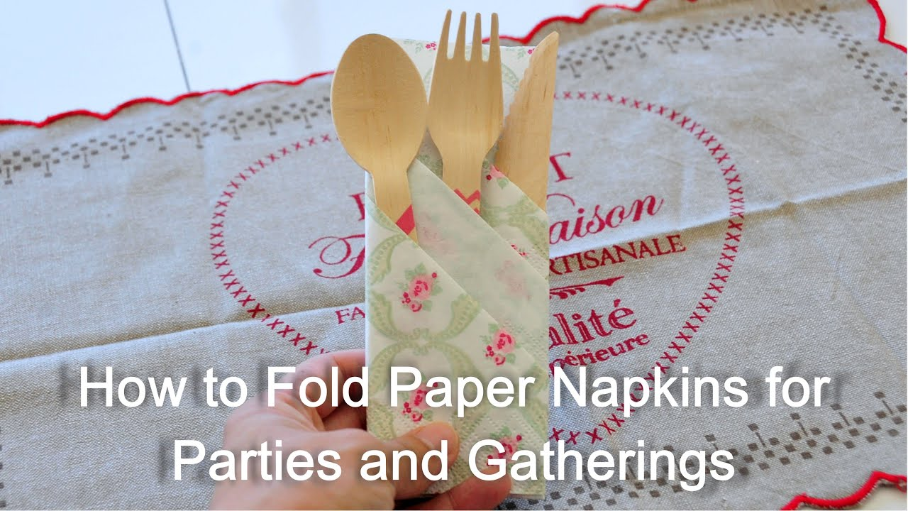 How To Fold Paper Napkin For Parties And Gatherings Youtube