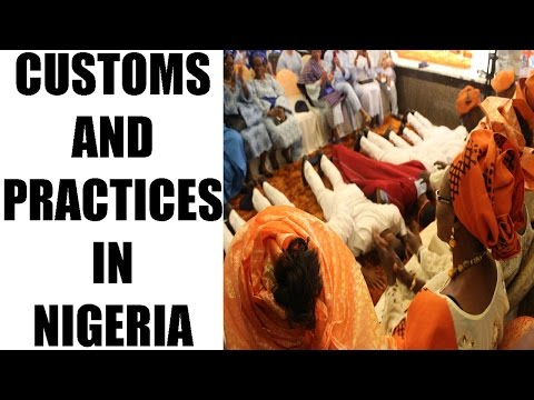 Customs and Practices for Empire Building - Nigeria