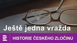 Historie českého zločinu: Ještě jedna vražda