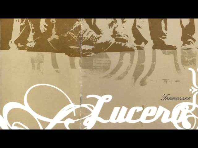 lucero-tennessee-01-sweet-little-thing-luceromusic