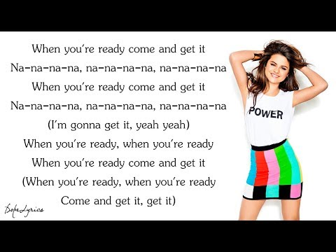 Selena Gomez - Come & Get It (Lyrics)