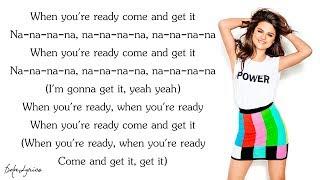 Selena Gomez - Come & Get It (Lyrics)
