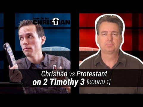 Christian vs. Protestant on 2 Timothy 3 [Round 1: Slick Moves]