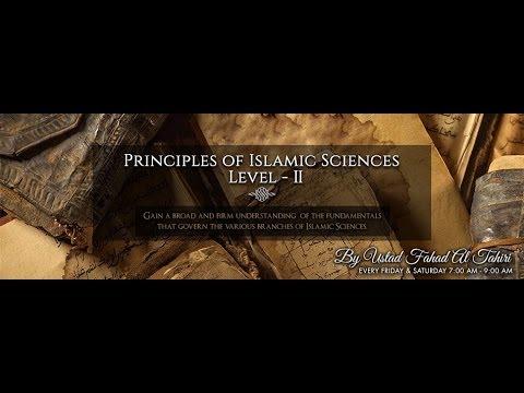 Principles of Islamic Sciences- Level II Class 1 (29.11.2013) Fahad Al Tahiri 720p KALEMAH ᴴᴰ