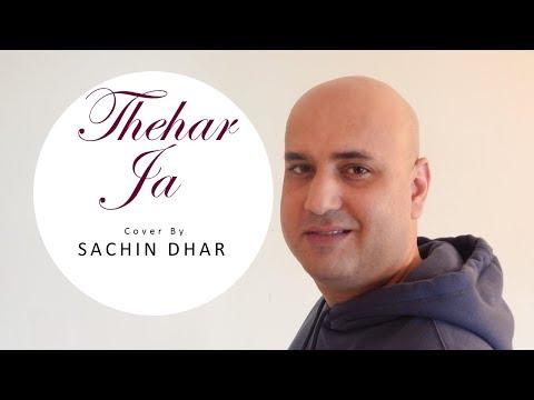 Thehar Ja Cover By Sachin Dhar   October   Armaan Malik   Varun Dhawan