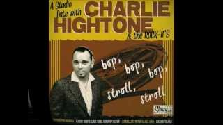 Charlie Hightone & The Rock-it`s - Carrot Pie Mamma